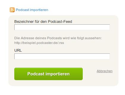 Podcast einfach importieren