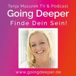 Tanja Mazurek | Going Deeper